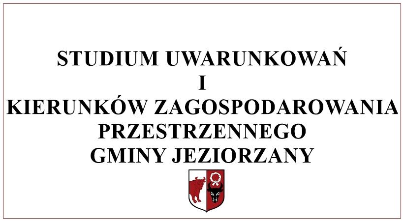 Miniaturka artykułu Studium uwarunkowań i kierunków zagospodarowania przestrzennego Gminy Jeziorzany.
