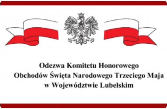 Miniaturka artykułu Odezwa Komitetu Honorowego Obchodów Święta Narodowego Trzeciego Maja w Województwie Lubelskim