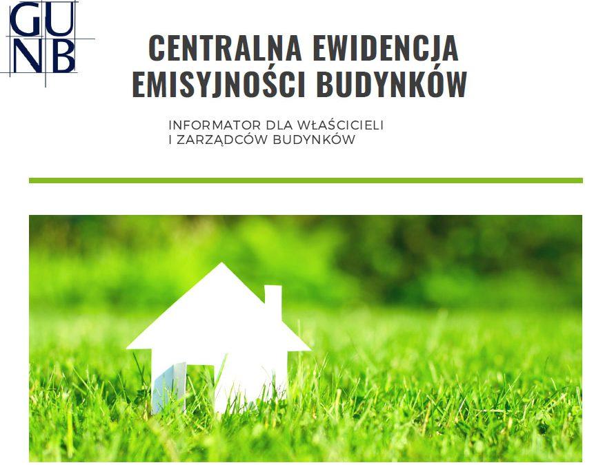 Miniaturka artykułu Centralna Ewidencja Emisyjności Budynków. Nowe obowiązki właścicieli i zarządców budynków od 1 lipca 2021 roku.